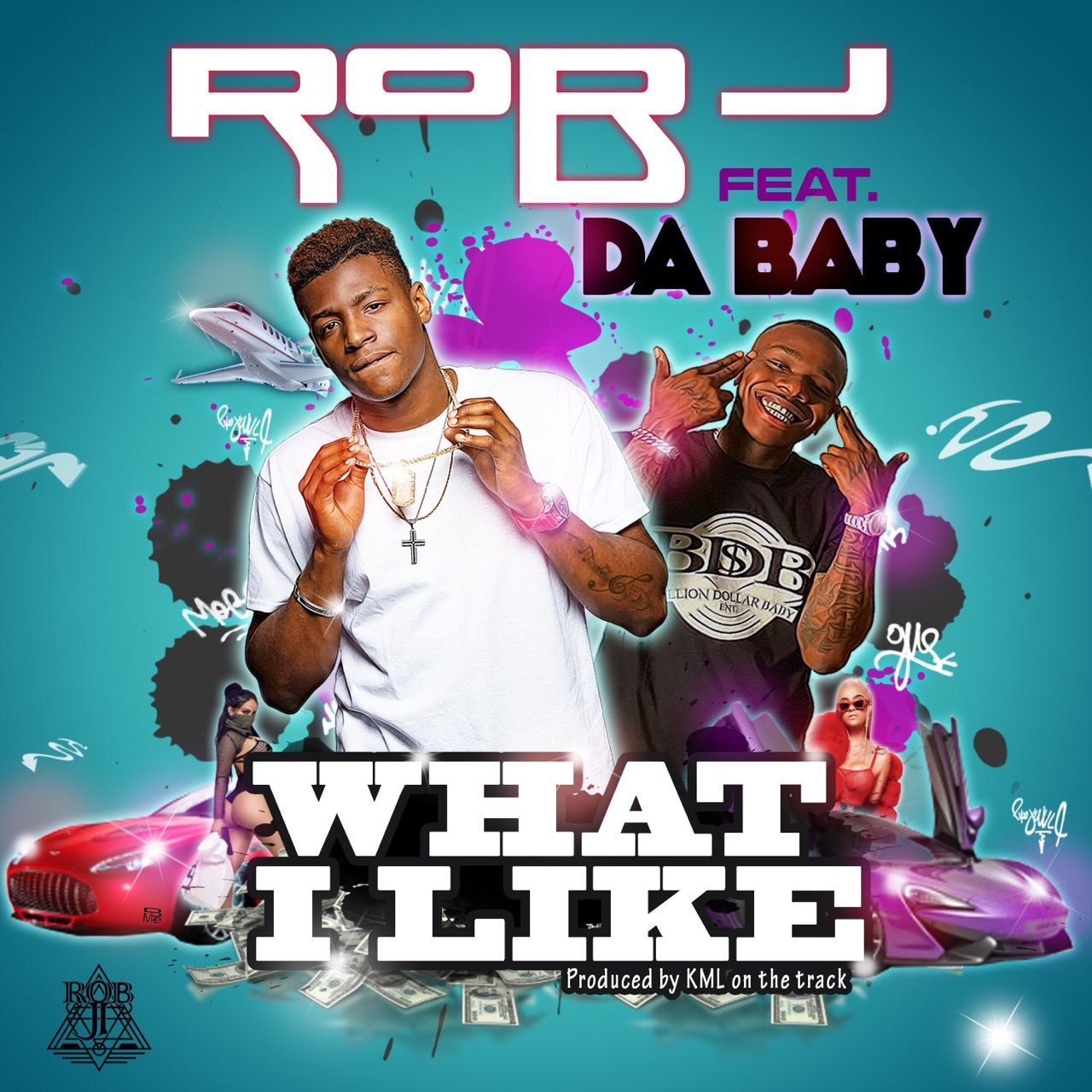 "Rob J Drops New Single  ""What I like"" FEAT. DaBaby"